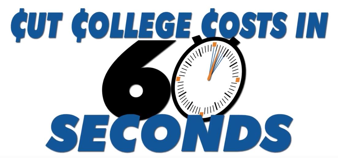 Cut college costs in 60 seconds