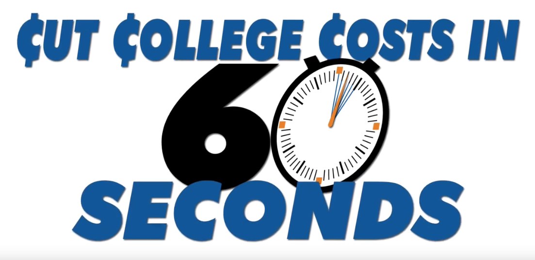 Cut college costs in 60 seconds